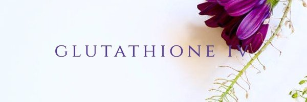 glutathione IV, orange county IV therapy, IV therapy newport beach, nutrient IV therapy, glutathione iv therapy, glutathione near me