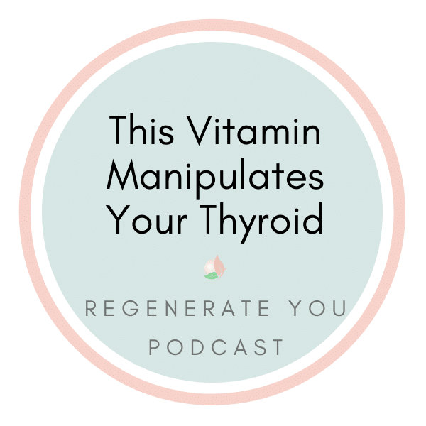 This Vitamin Manipulates Your Thyroid