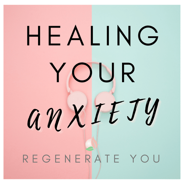 Natural Solutions to Healing your Anxiety