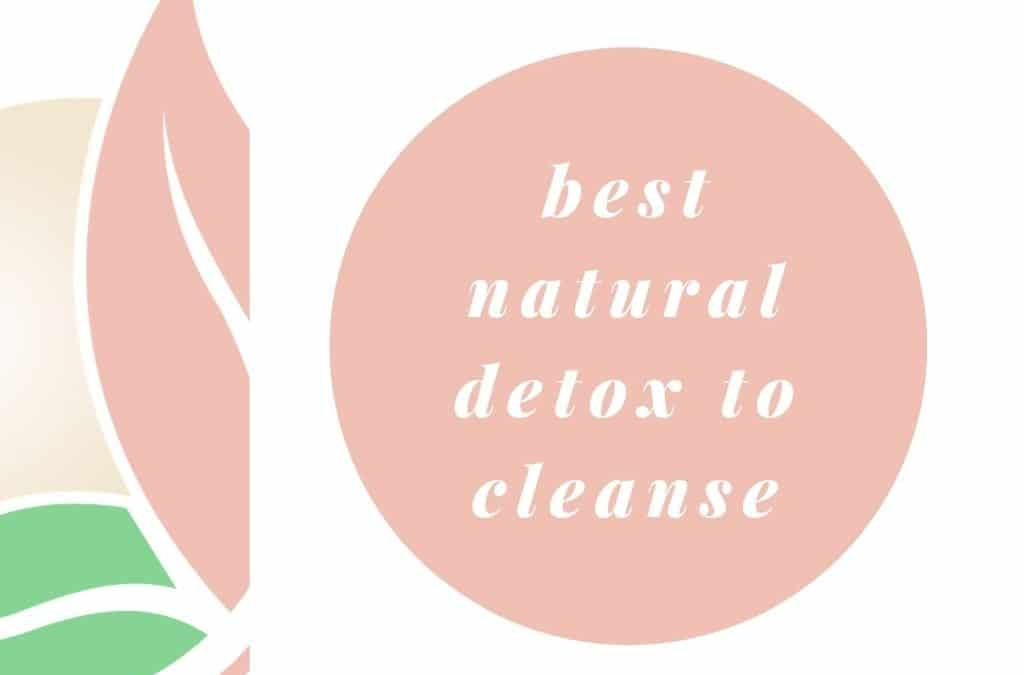 A Gentle Detox to Cleanse Your Body
