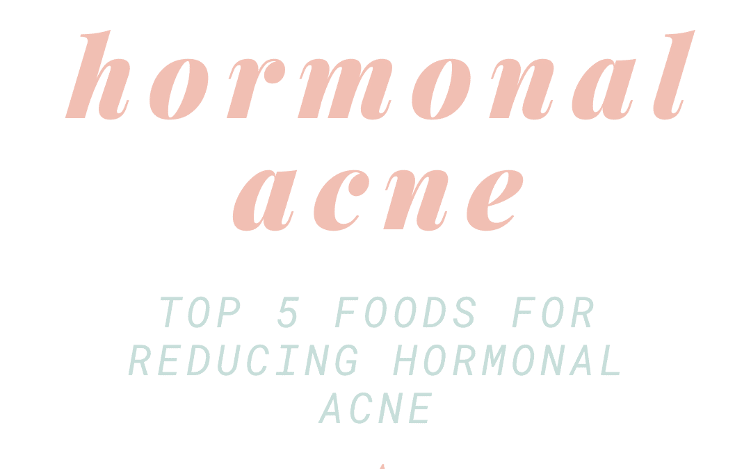 Solutions for Hormonal Acne