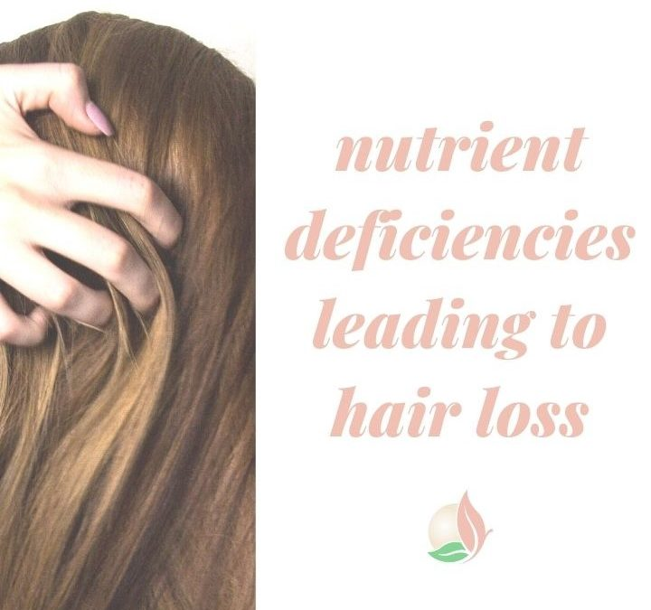 Hair Loss and Nutrient Deficiencies