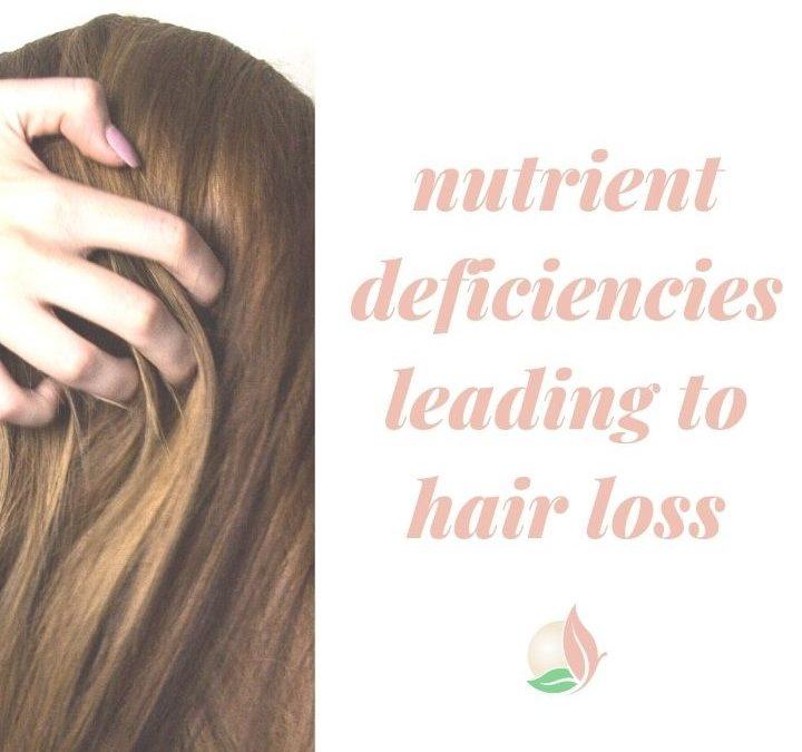Hair Loss and Nutrient Deficiencies
